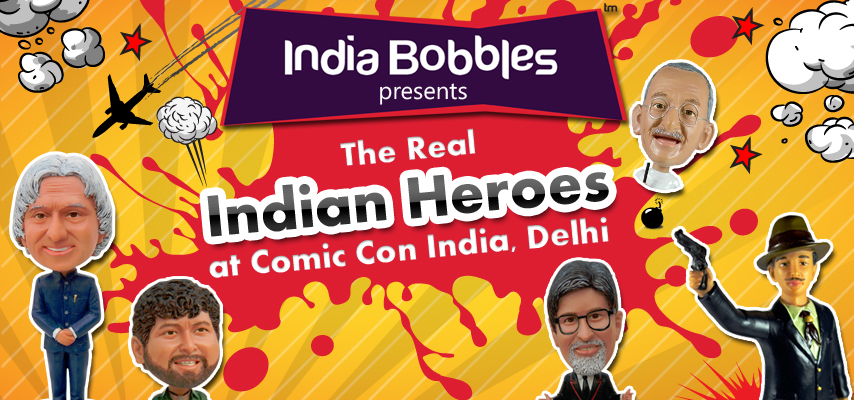 India Bobbles at Comic Con India