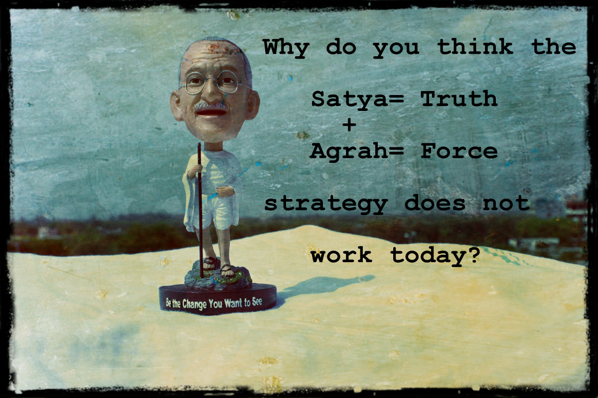 Mahatma Gandhi Satyagrah